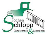 Landtechnik, Metallbau und Ferienhaus – Jochen Schleopp
